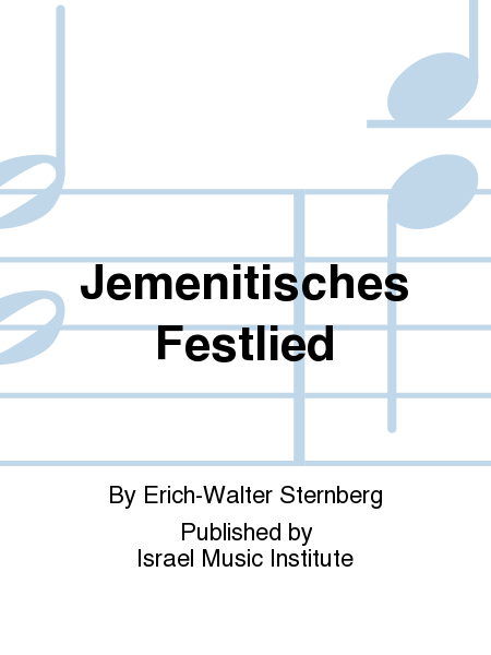Jemenitisches Festlied (Yemenite Feast Song)