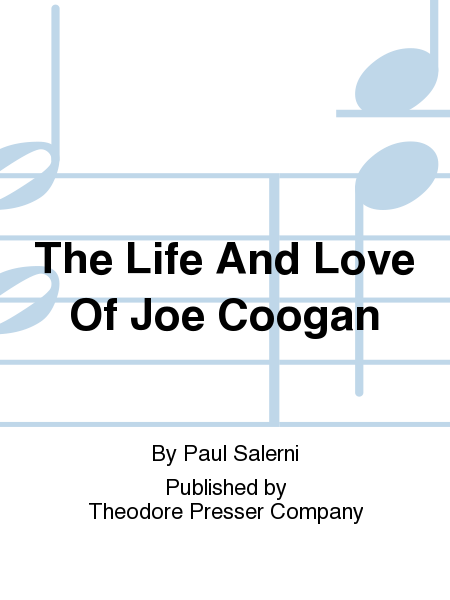 The Life And Love Of Joe Coogan