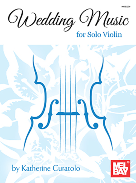 Wedding Music For Solo Violin Sheet Music By Katherine Curatolo