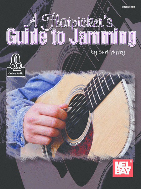 A Flatpicker's Guide to Jamming