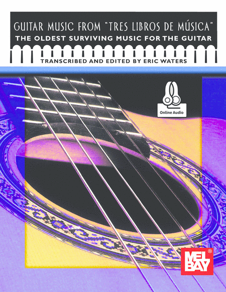 Guitar Music from Tres Libros de Musica