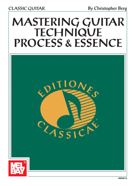 Mastering Guitar Technique: Process and Essence