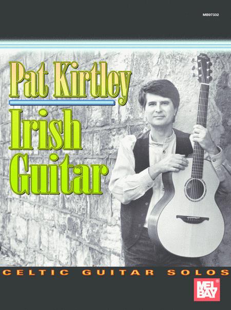 Pat Kirtley Irish Guitar