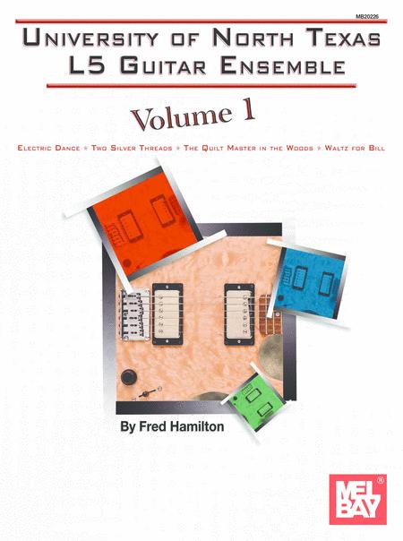 UNT L-5 Guitar Ensemble Series, Volume 1