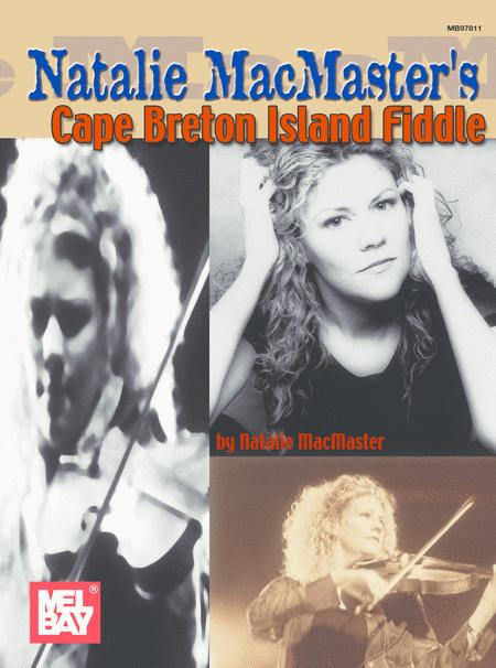 Natalie MacMaster's - Cape Breton Island Fiddle