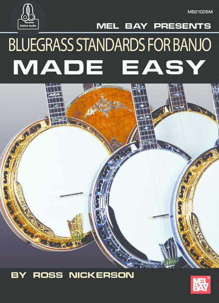 Bluegrass Standards for Banjo Made Easy