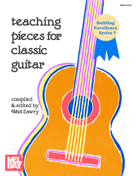 Teaching Pieces for Classic Guitar