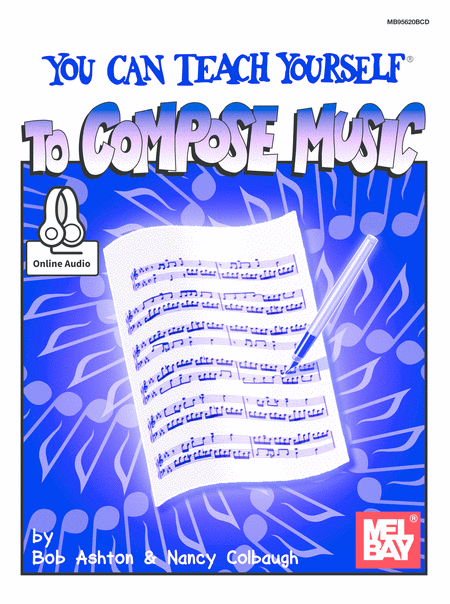 You Can Teach Yourself to Compose Music