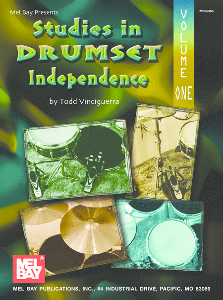 Studies in Drumset Independence Volume One