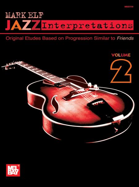 Mark Elf Jazz Interpretations Volume 2