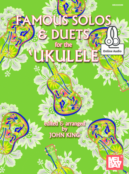 Famous Solos and Duets for the Ukulele