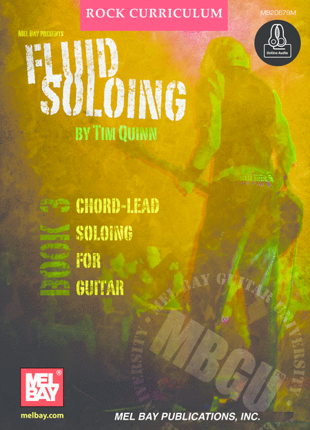 MBGU Rock Curriculum: Fluid Soloing, Book 3