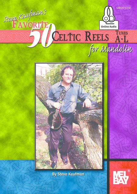 Steve Kaufman's Favorite 50 Celtic Reels