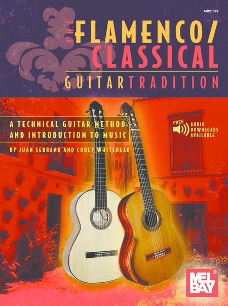 Flamenco Classical Guitar Tradition Volume 1