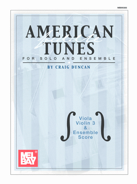 American Fiddle Tunes for Solo & Ensemble-Viola,Score Violin 3