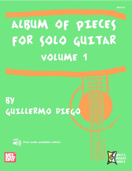 Album of Pieces for Solo Guitar, Volume 1