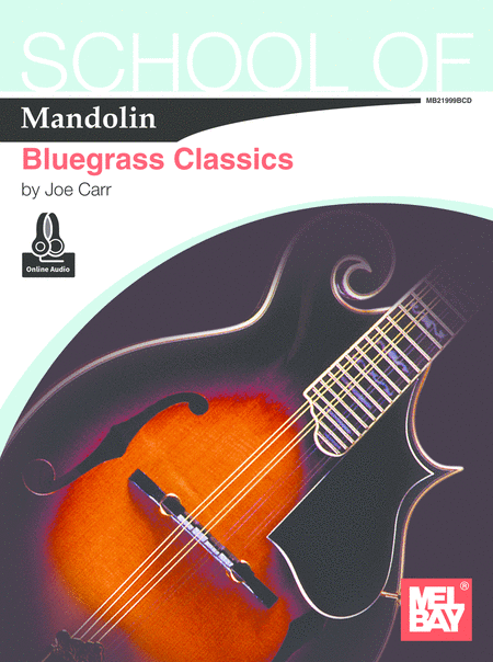 School of Mandolin: Bluegrass Classics