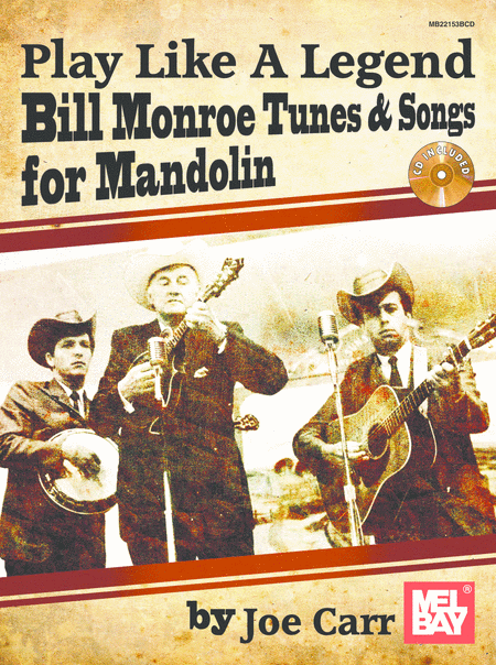 Play Like A Legend: Bill Monroe