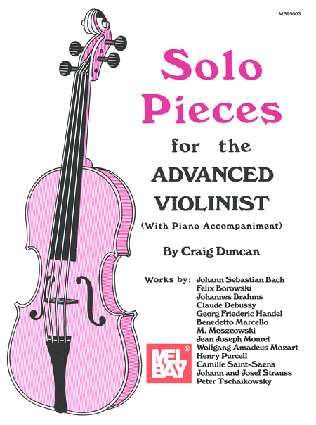 Solo Pieces for the Advanced Violinist