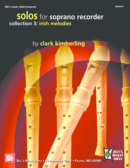 Solos for Soprano Recorder Collection 3: Irish Melodies