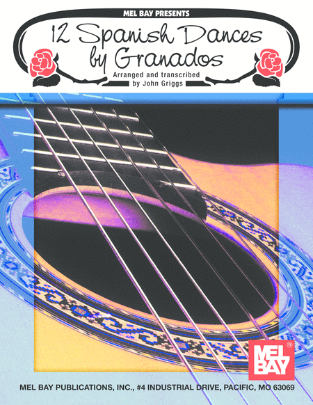 12 Spanish Dances by Granados