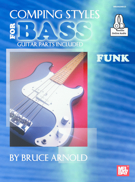 Comping Styles for Bass - Funk, Bruce Arnold