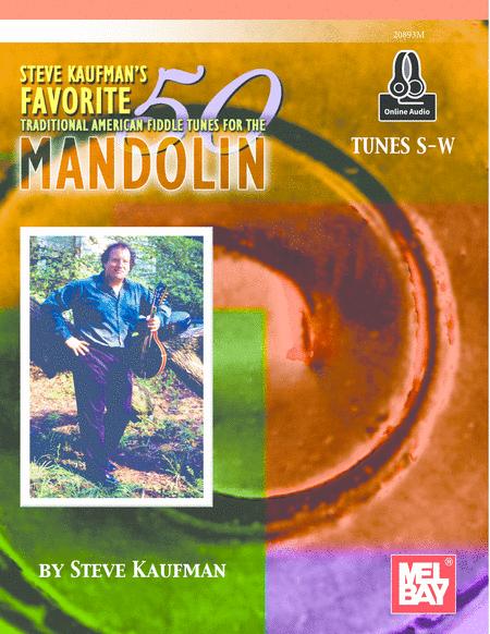 Steve Kaufman's Favorite 50 Mandolin, Tunes S-W