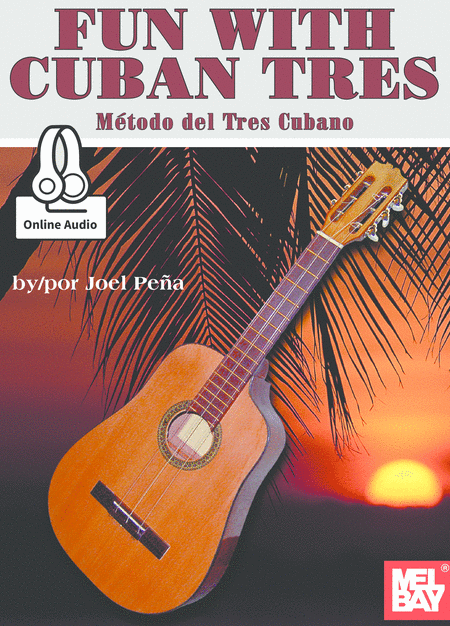 Fun With Cuban Tres