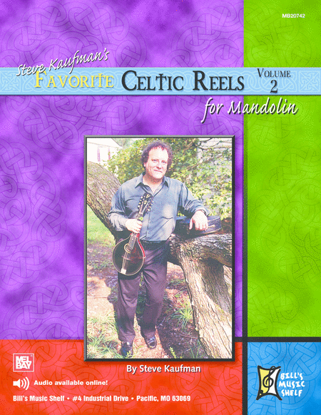 Steve Kaufman's Favorite Celtic Reels For Mandolin, Vol. 2