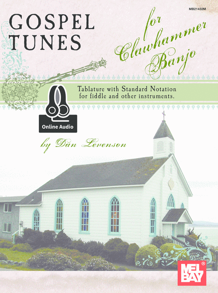 Gospel Tunes for Clawhammer Banjo