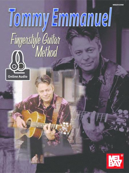 Tommy Emmanuel: Fingerstyle Guitar Method