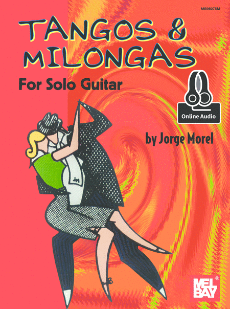 Tangos & Milongas for Solo Guitar