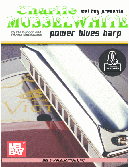 Charlie Musselwhite - Power Blues Harp
