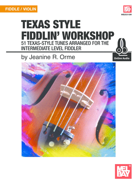 Texas Style Fiddlin' Workshop