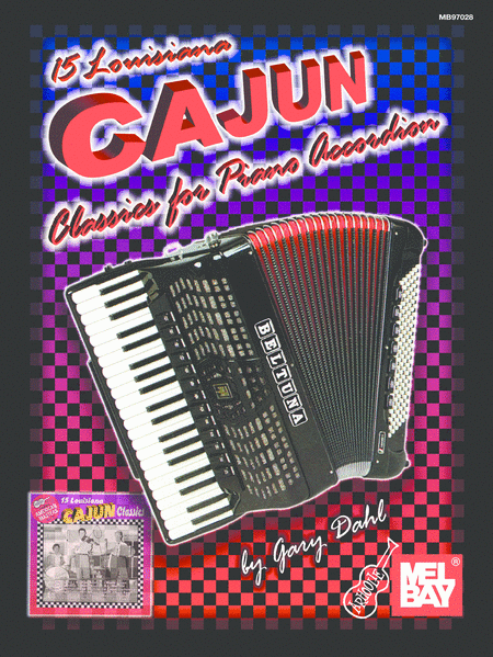 15 Louisiana Cajun Classics for Piano Accordion