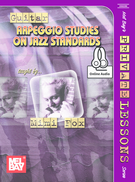 Guitar Arpeggio Studies on Jazz Standards, Mimi Fox