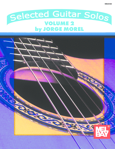 Selected Guitar Solos Volume 2