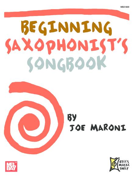 Beginning Saxophonist's Songbook