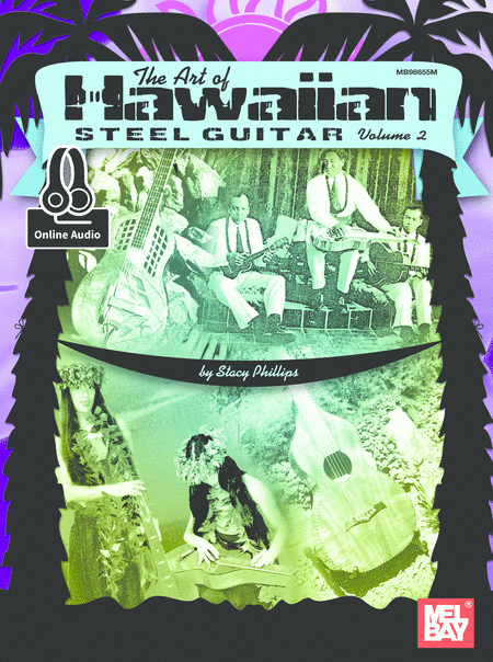 The Art of Hawaiian Steel Guitar, Volume 2