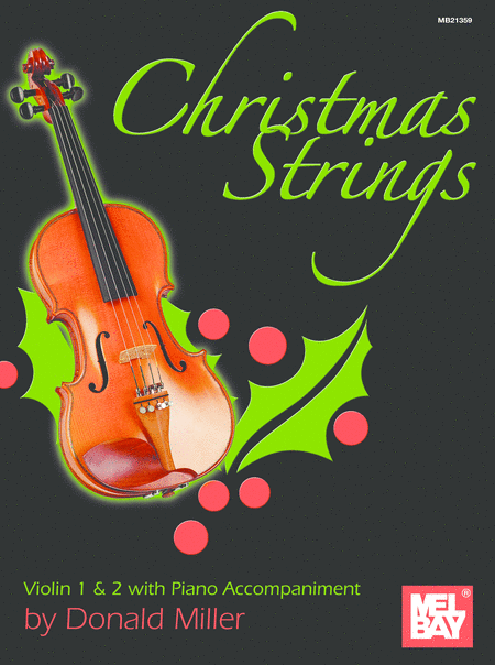 Christmas Strings: Violin 1 & 2 With Piano Accompaniment