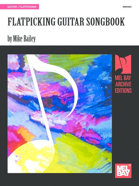Flatpicking Guitar Songbook
