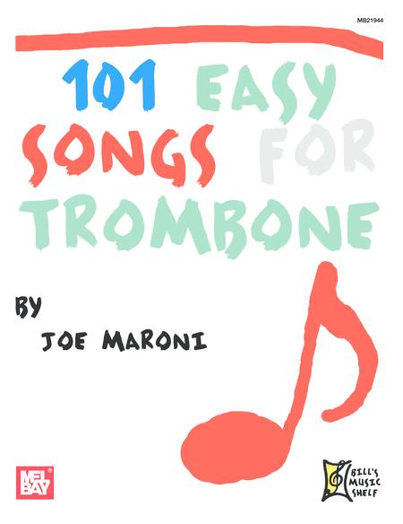 101 Easy Songs for Trombone