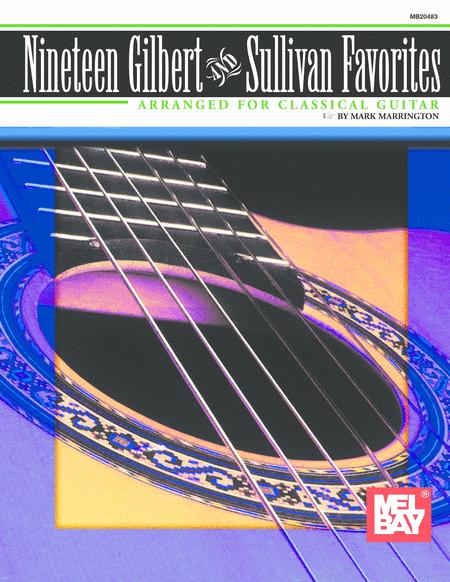 Nineteen Gilbert & Sullivan Favorites