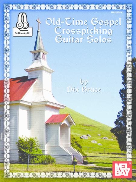 Old Time Gospel Crosspicking Guitar Solos Book/CD Set
