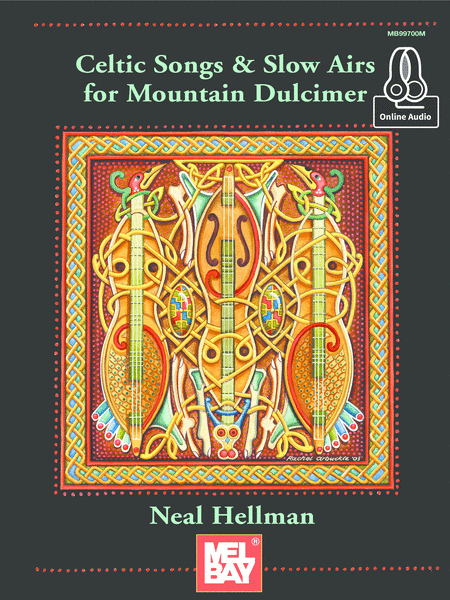 Celtic Songs and Slow Airs for the Mountain Dulcimer