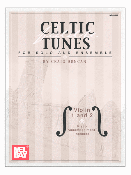 Celtic Fiddle Tunes for Solo and Ensemble - Violin 1 and 2