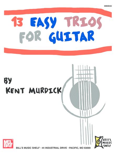 13 Easy Trios for Guitar