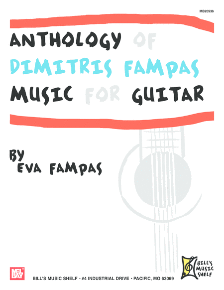 Anthology of Dimitri Fampas Music for Guitar