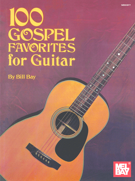 100 Gospel Favorites for Guitar