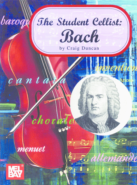 The Student Cellist: Bach
